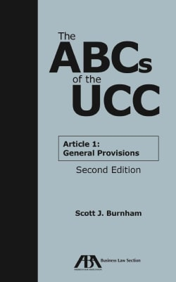 The ABCs of the UCC Article 1: General Provisions (Paperback)