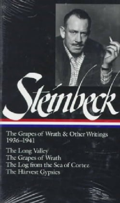 The Grapes of Wrath / the Long Valley / the Log from the Sea of Cortez / the Harvest: The Grapes of Wrath and Oth... (Hardcover)