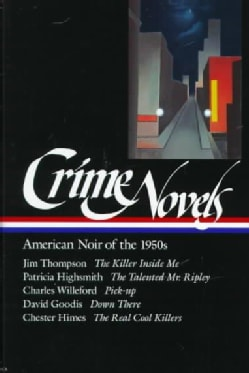 Crime Novels: American Noir of the 1950s (Hardcover)