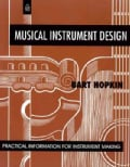 Musical Instrument Design: Practical Information for Instrument Making (Paperback)