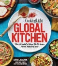 Cooking Light Global Kitchen: The World's Most Delicious Dishes Made Easy (Hardcover)
