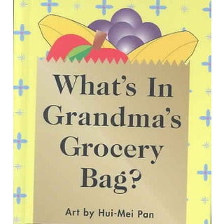What's in Grandma's Grocery Bag? (Hardcover)