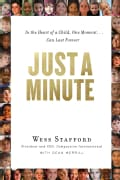 Just a Minute: In the Heart of a Child, One Moment ... Can Last Forever (Paperback)