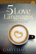 The 5 Love Languages: Singles Edition (Paperback)