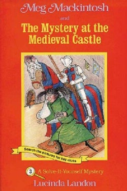 Meg Mackintosh and the Mystery at the Medieval Castle (Paperback)
