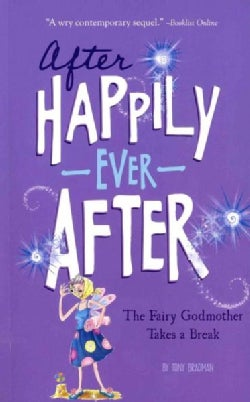 The Fairy Godmother Takes a Break (Paperback)