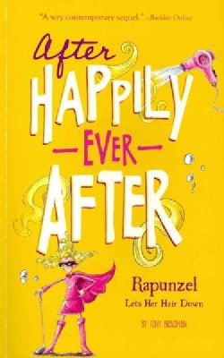 Rapunzel Lets Her Hair Down (Paperback)