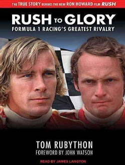 Rush to Glory: Formula 1 Racing's Greatest Rivalry (CD-Audio)