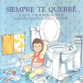 Siempre te querre / Love You Forever (Paperback)