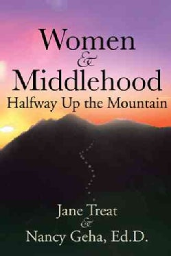 Women & Middlehood Halfway Up the Mountain (Paperback)