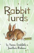 Rabbit Turds (Hardcover)