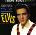Elvis Presley - Stereo '57 (Essential Elvis Vol. 2)