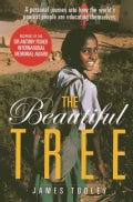 The Beautiful Tree: A Personal Journey into How the World's Poorest People Are Educating Themsleves (Paperback)