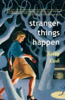 Stranger Things Happen (Paperback)