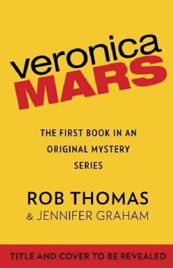 Veronica Mars: The Thousand-Dollar Tan Line (Paperback)