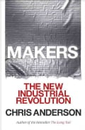 Makers: The New Industrial Revolution (Paperback)