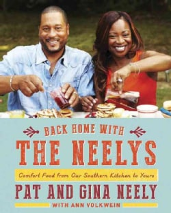 Back Home with the Neelys: Comfort Food from Our Southern Kitchen to Yours (Hardcover)
