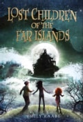 Lost Children of the Far Islands (Hardcover)
