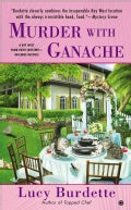 Murder With Ganache: A Key West Food Critic Mystery (Paperback)