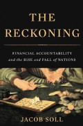 The Reckoning: Financial Accountability and the Rise and Fall of Nations (Hardcover)