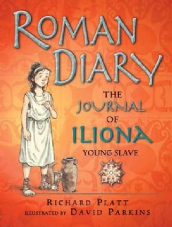Roman Diary: The Journal of Iliona, Young Slave (Paperback)
