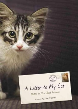 A Letter to My Cat: Notes to Our Best Friends (Hardcover)