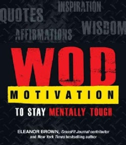 WOD Motivation to Stay Mentally Tough (Paperback)