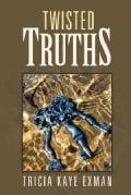Twisted Truths (Paperback)