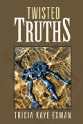 Twisted Truths (Hardcover)