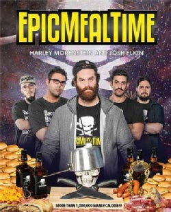 Epic Meal Time: The Collector's Cookbook (Paperback)