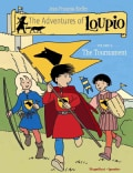 The Adventures of Loupio 3: The Tournament (Paperback)