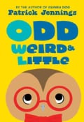 Odd, Weird & Little (Hardcover)