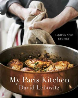 My Paris Kitchen: Recipes and Stories (Hardcover)