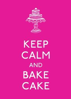 Keep Calm and Bake Cake (Hardcover)