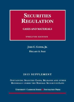 Securities Regulation 2013: Cases and Materials (Paperback)