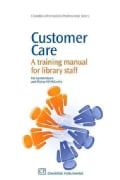Customer Care: A Training Manual for Library Staff (Paperback)