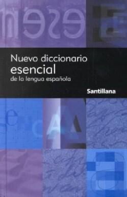 Nuevo Diccionario Esencial Santillana/santillana New Essential Dictionary (Hardcover)