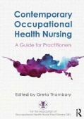 Contemporary Occupational Health Nursing: A Guide for Practitioners (Paperback)