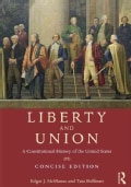 Liberty and Union: A Constitutional History of the United States, Concise Edition (Paperback)