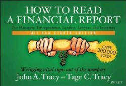 How to Read a Financial Report: Wringing Vital Signs Out of the Numbers (Paperback)