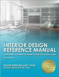 Interior Design Reference Manual: Everything You Need to Know to Pass the NCIDQ Exam (Paperback)