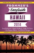 Frommer's 2014 Easyguide to Hawaii