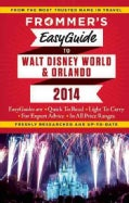Frommer's 2014 Easyguide to Walt Disney World & Orlando