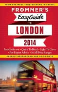 Frommer's 2014 Easyguide to London