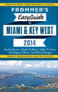 Frommer's EasyGuide to Miami & Key West 2014