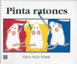 Pinta Ratones/ Mouse Paint (Hardcover)