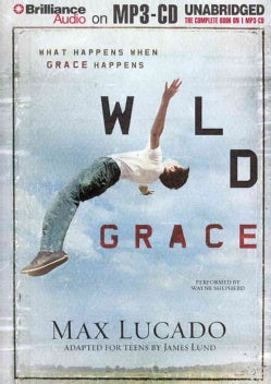 Wild Grace: What Happens When Grace Happens (CD-Audio)