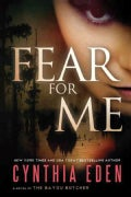 Fear for Me: A Novel of the Bayou Butcher (Paperback)