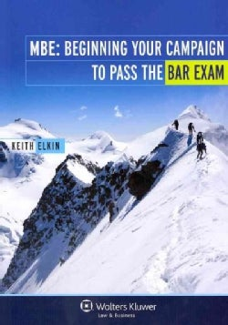 MBE: Beginning Your Campaign to Pass the Bar Exam (Paperback)