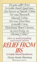 Relief from Ibs: Irritable Bowel Syndrome (Paperback)